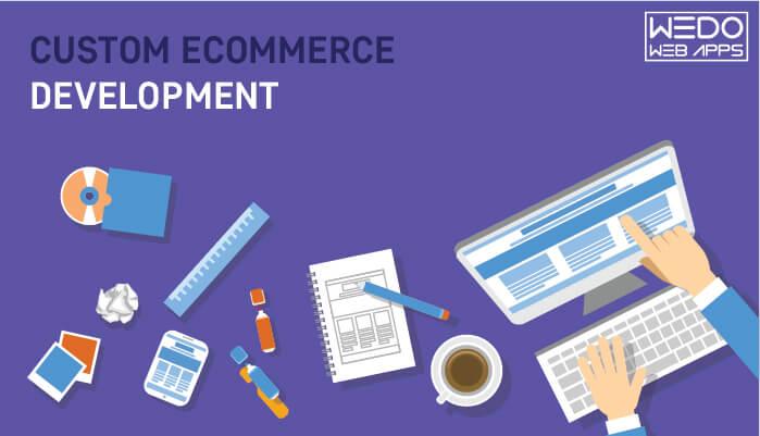 Custom E-commerce Development