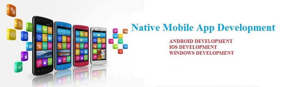 Advantages of Native App Development