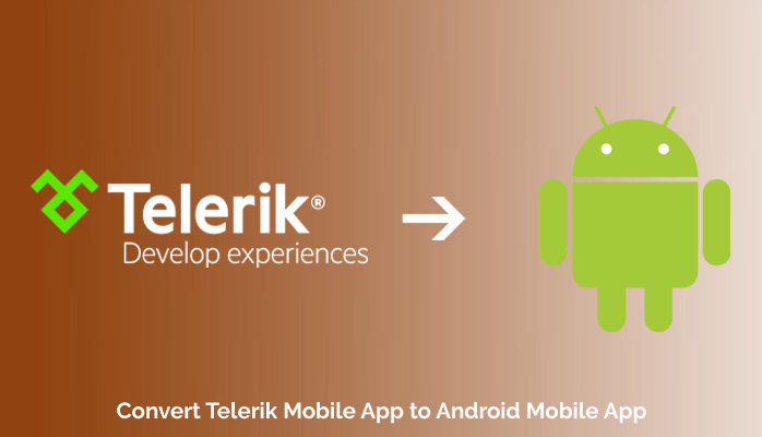 Convert Telerik Mobile App to Android Mobile App