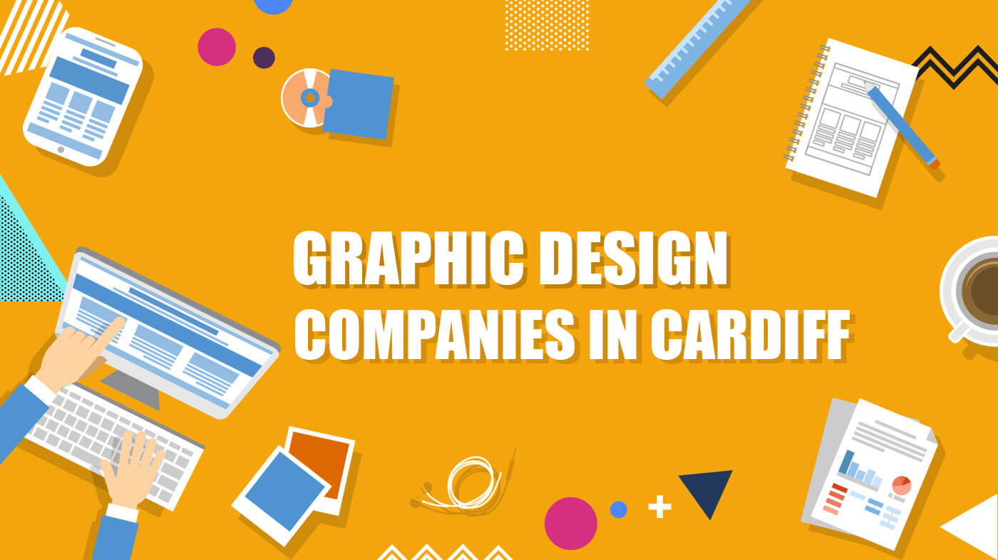 Graphic Design Companies in Cardiff