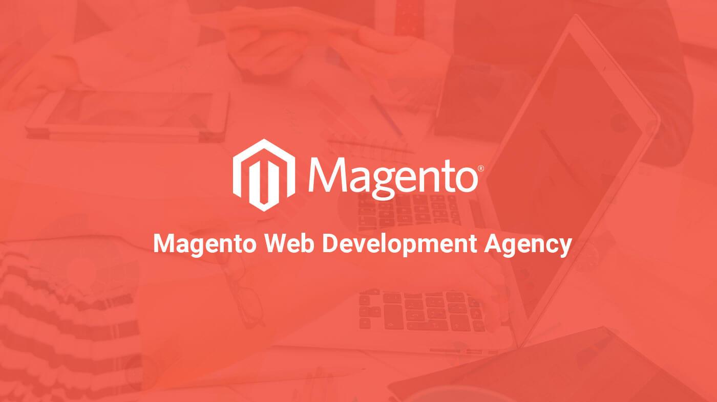 Magento Web Development Agency