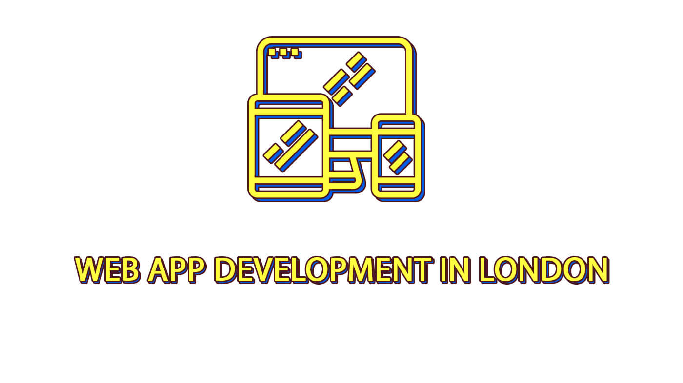 Web App Development in London
