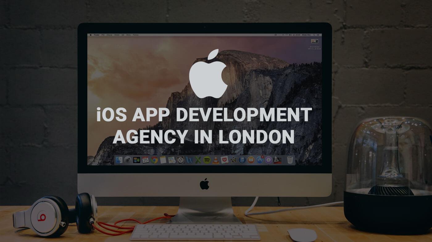 iOS App Development Agency in London