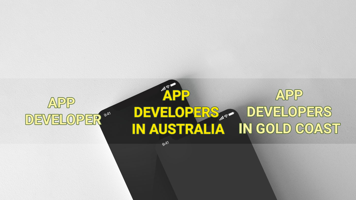 App Developers in Australia and App Developers in Gold Coast