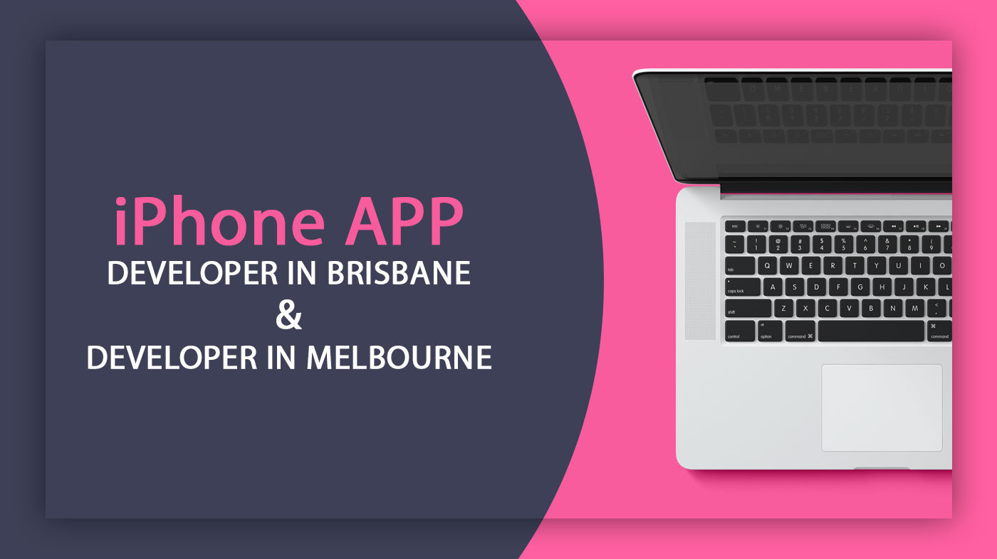iPhone App Developer in Brisbane and iPhone App Developer in Melbourne