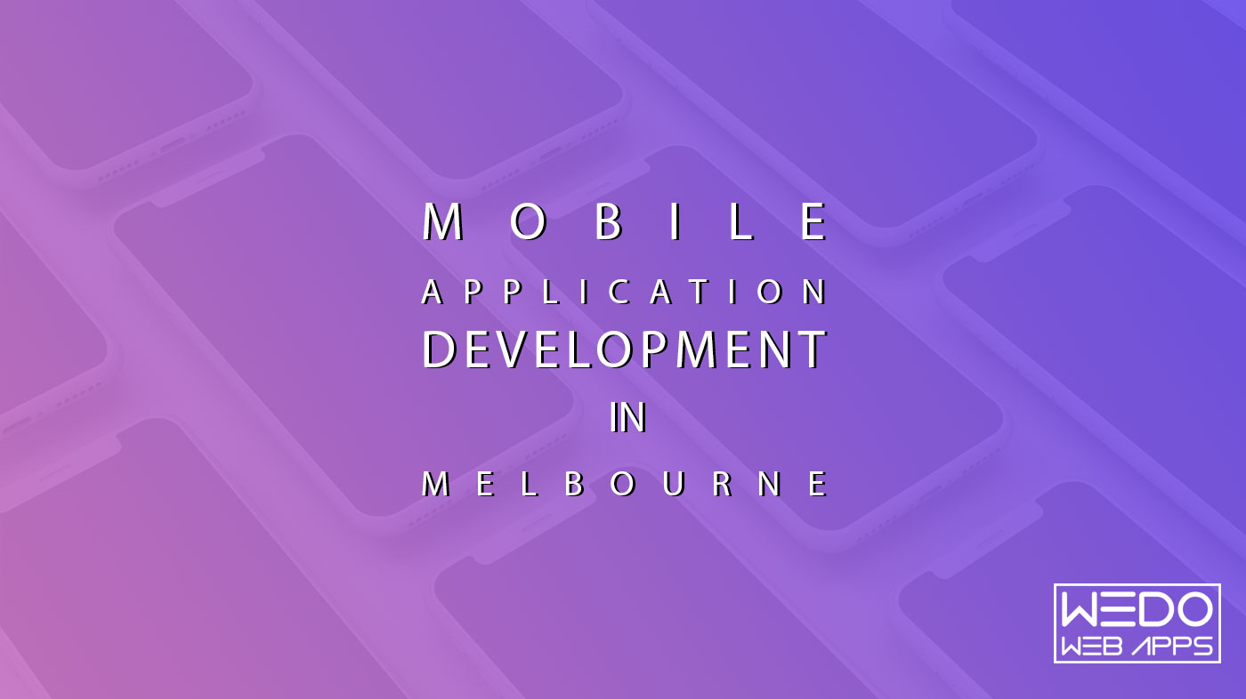 Mobile Application Development in Melbourne