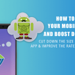 Reduce your Mobile Apps Size and Boost Downloads