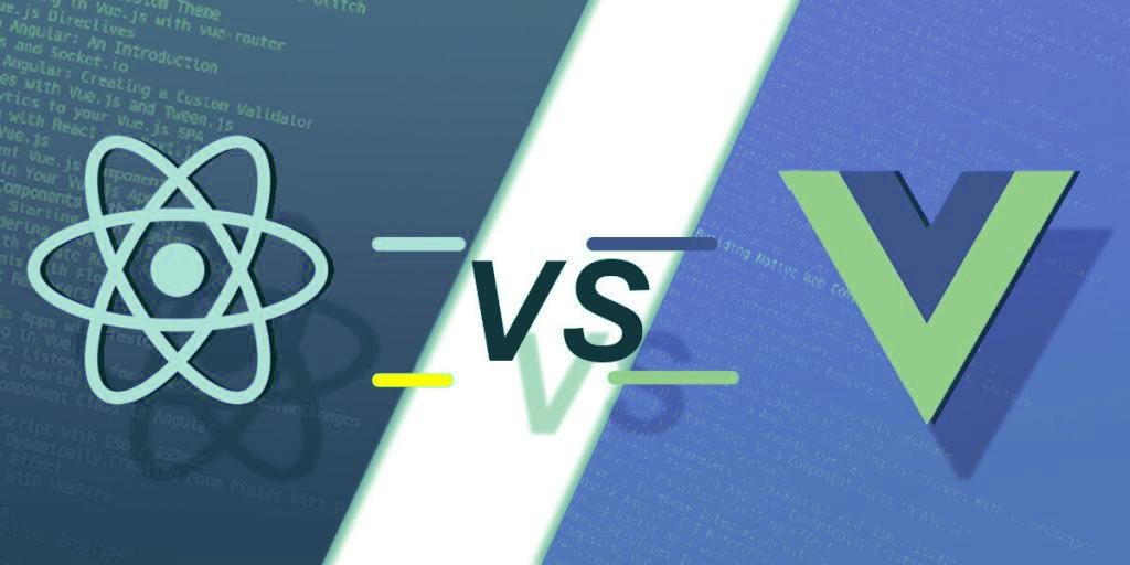 ReactJS Vs. VueJS- Which framework is ruling the market?