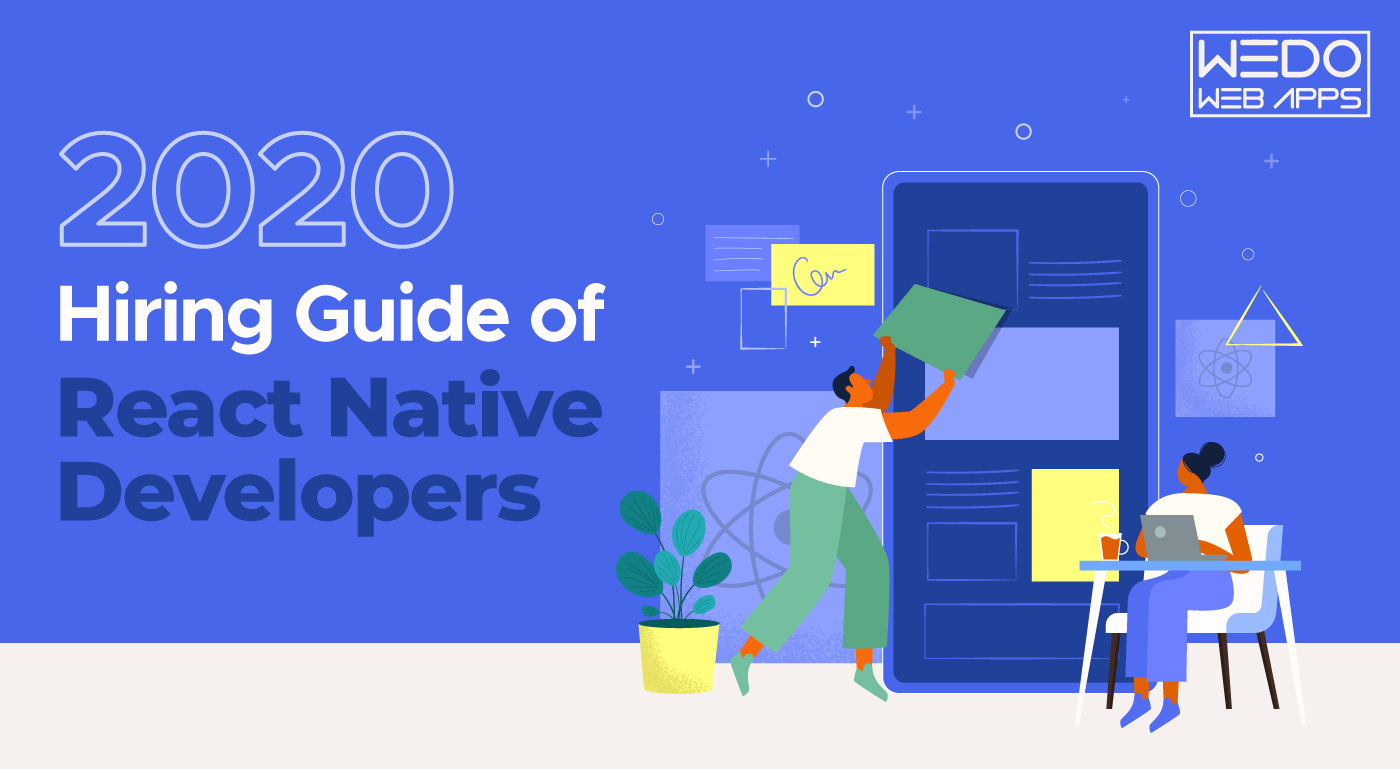 React Native Developers Hiring Guide for 2020