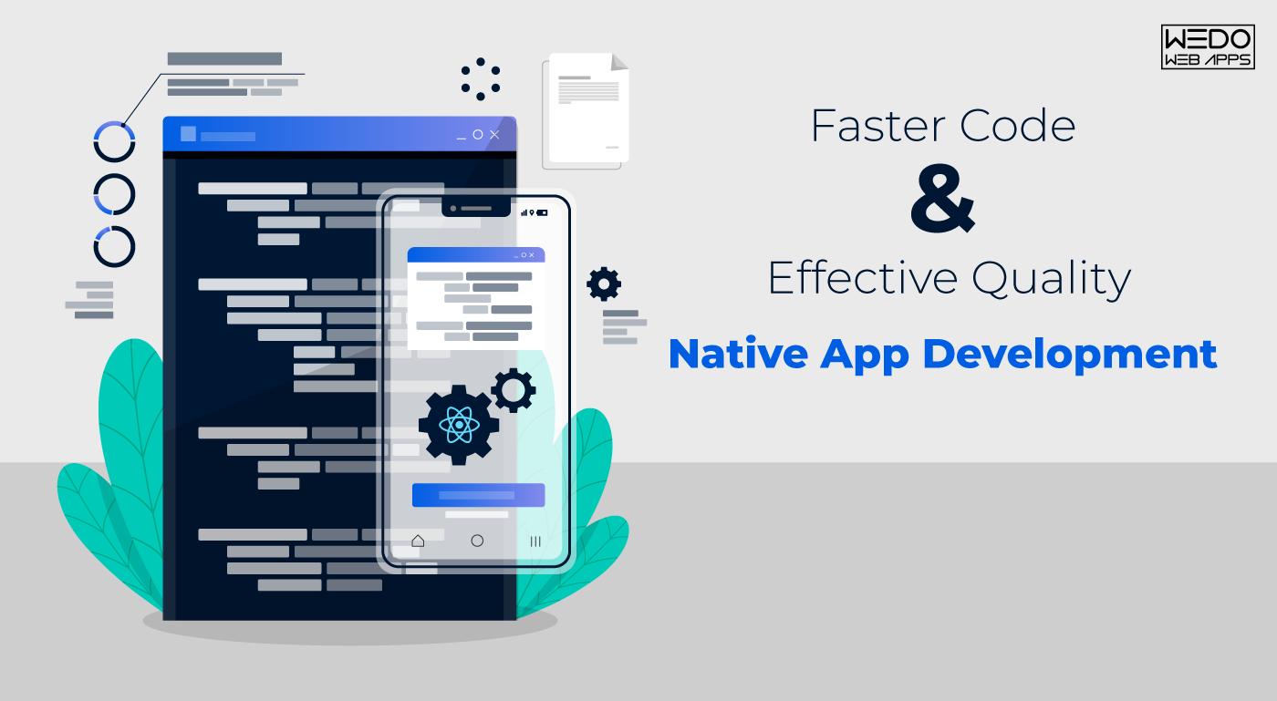 Advantages of Native App Development