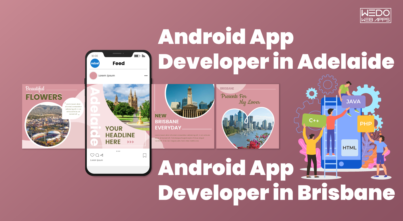 Android App Developer in Adelaide and Android App Developer in Brisbane