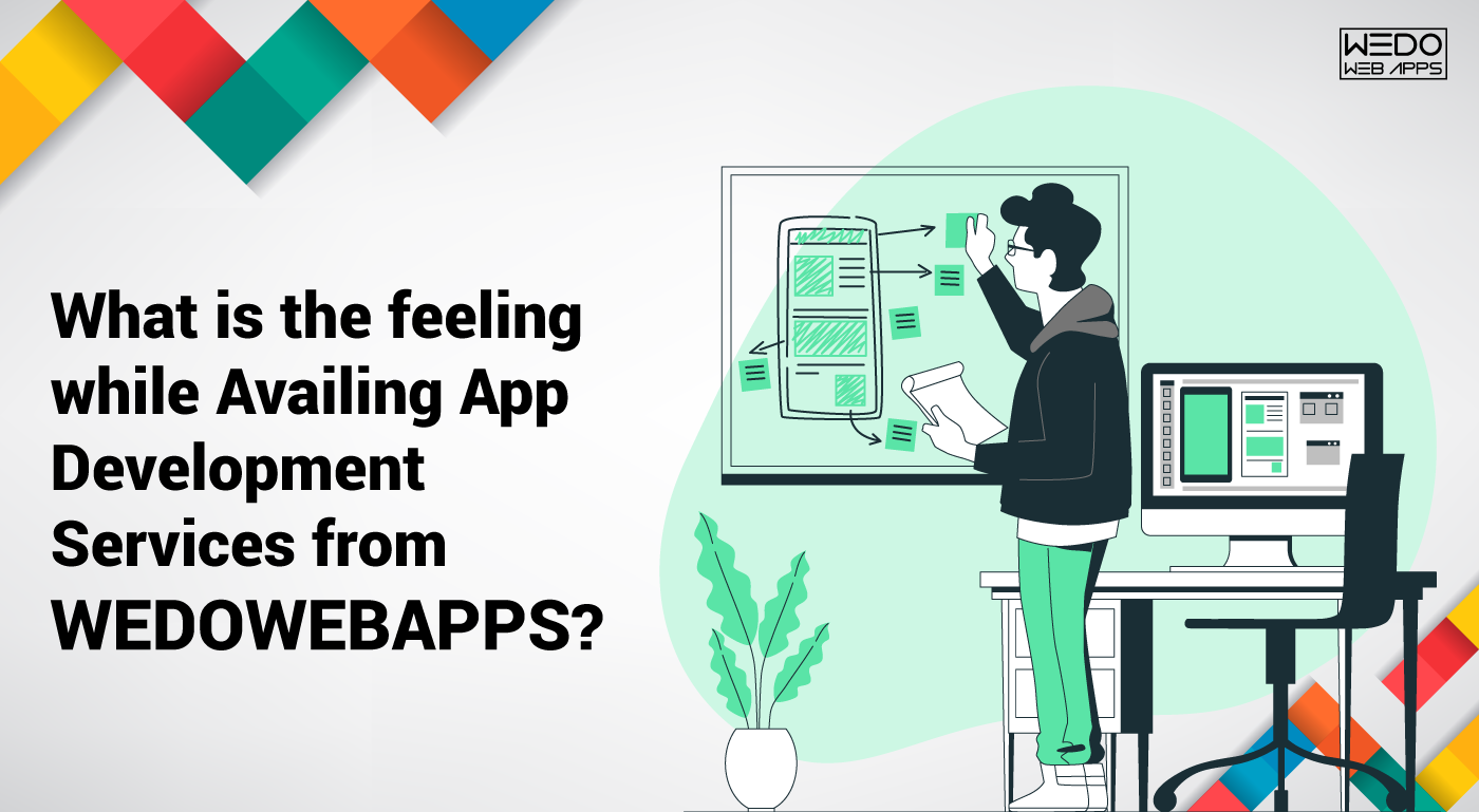 Availing App Development Services from WeDoWebApps