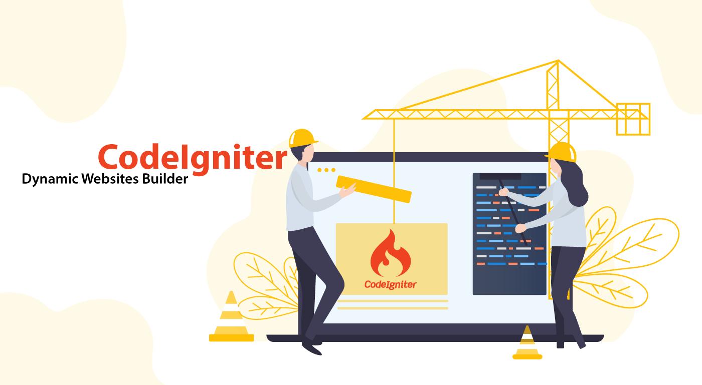 CodeIgniter Web Framework: The Dynamic Websites Builder