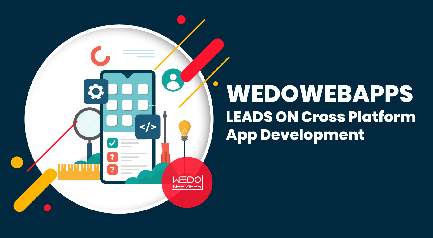 Cross Platform App Development from WeDoWebApps LLC