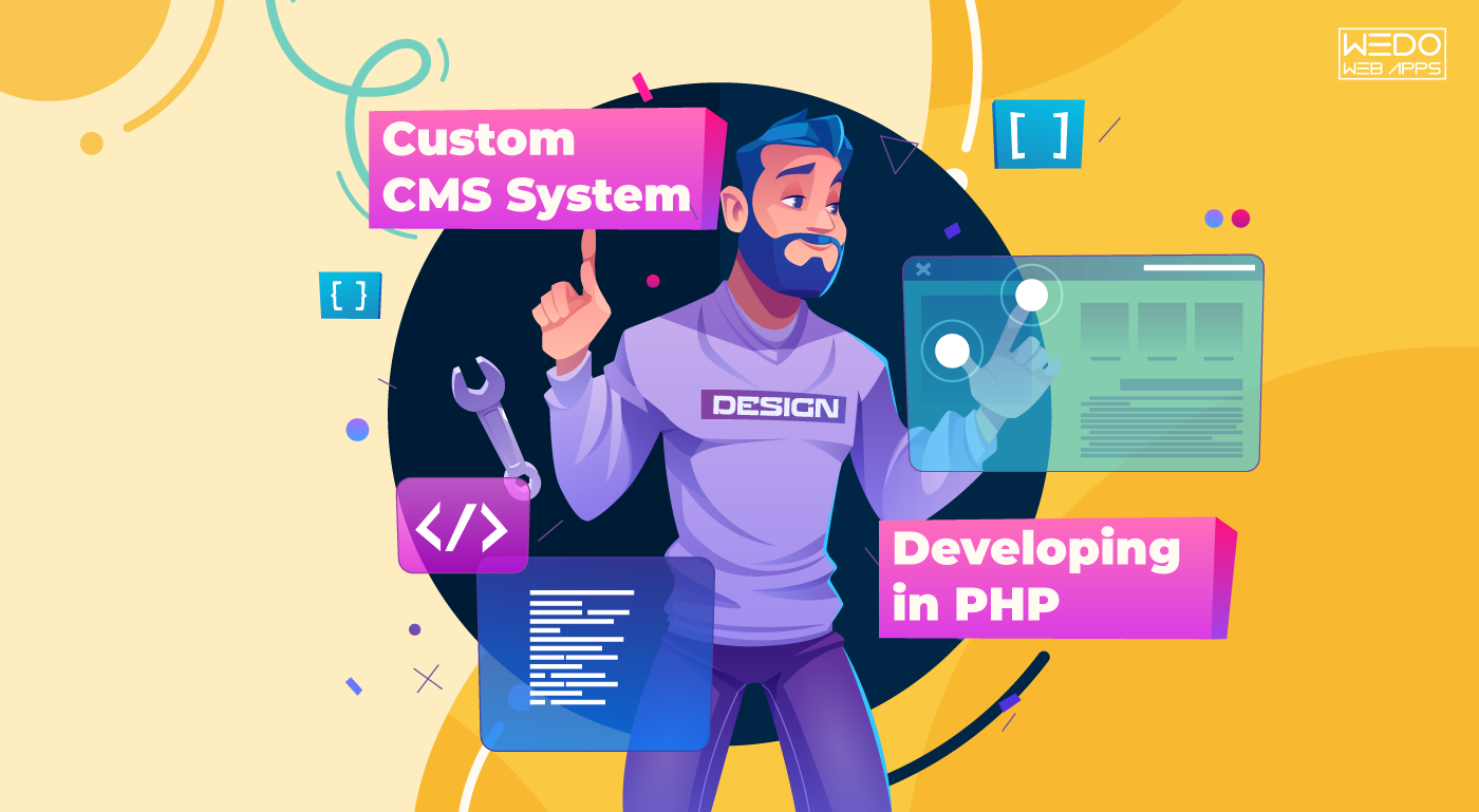 Developing the Custom CMS System in PHP