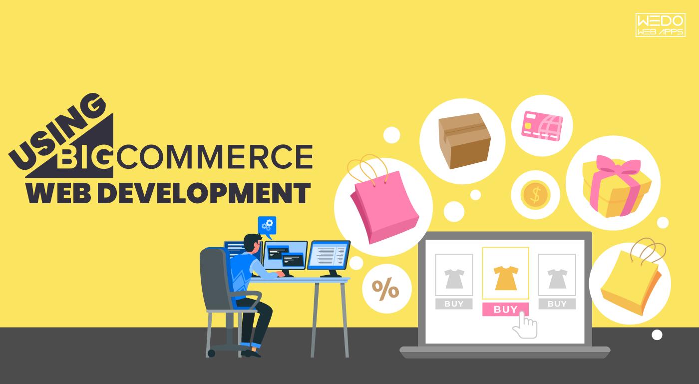 Getting Familiar with BigCommerce Web Development