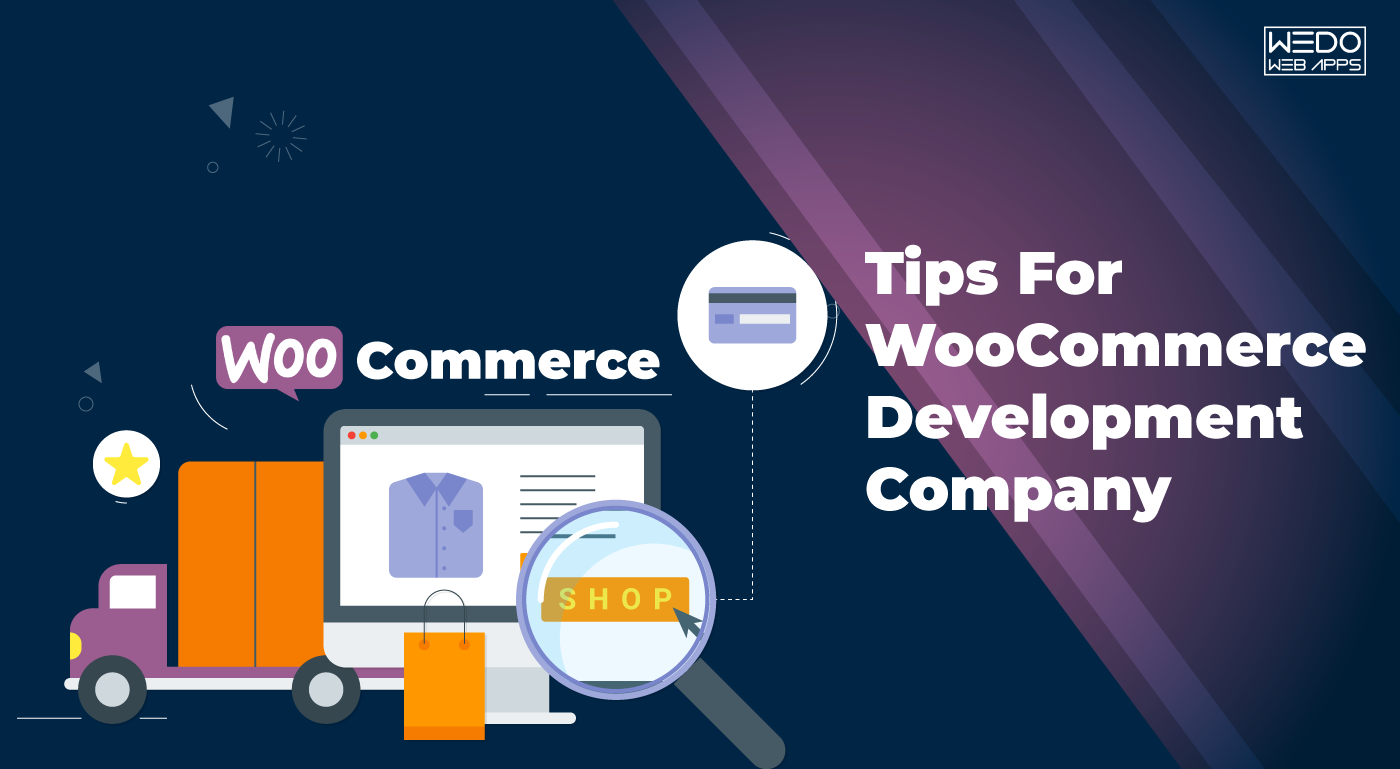 Guidelines for WooCommerce Development Company
