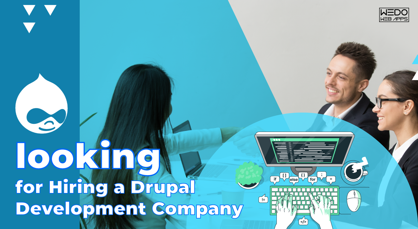 Hiring a Company for Drupal Development