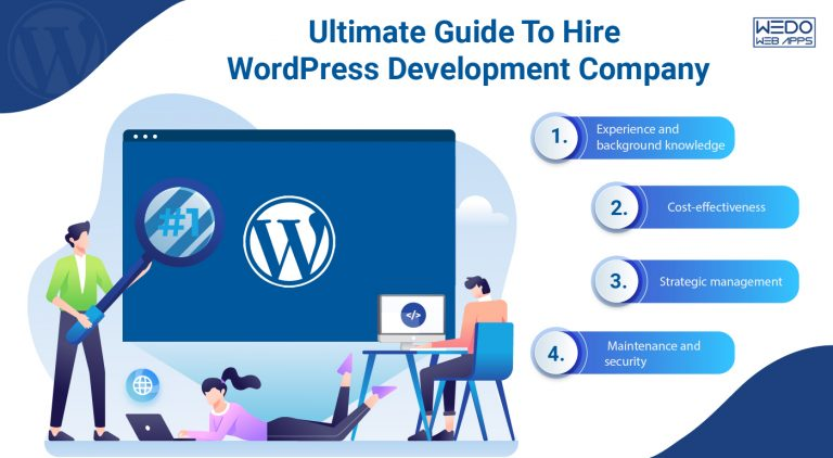 Hiring a WordPress Development Company? Here's your ultimate guide