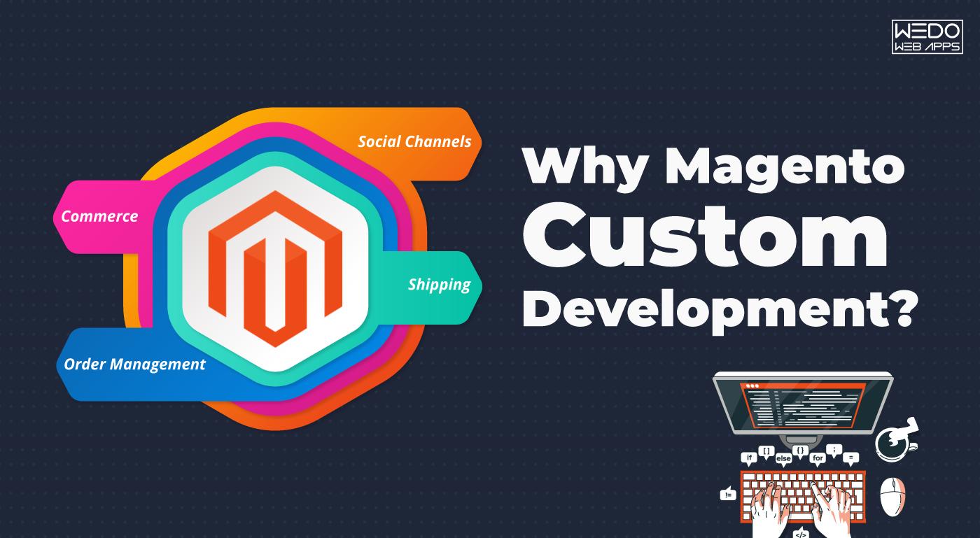Key Points of Magento Custom Development