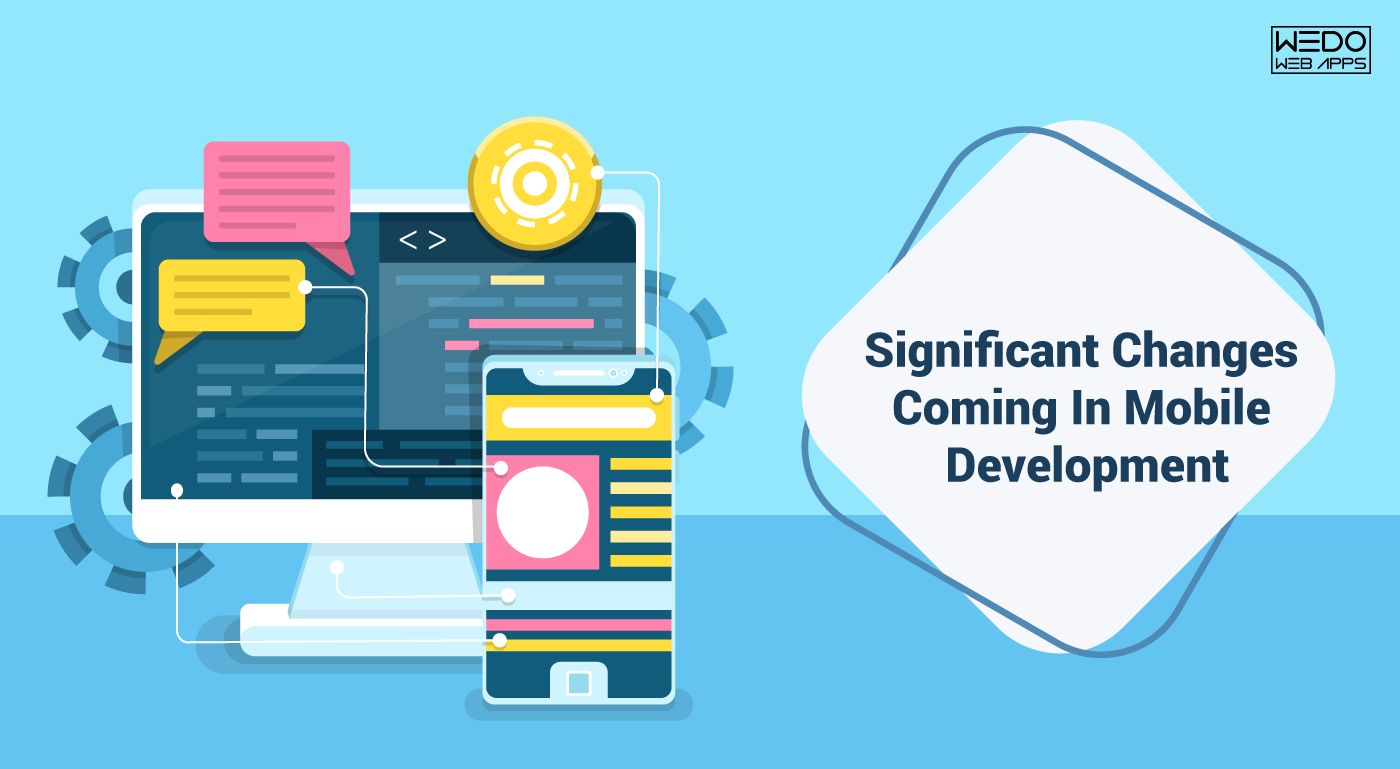 Mobile development in coming years