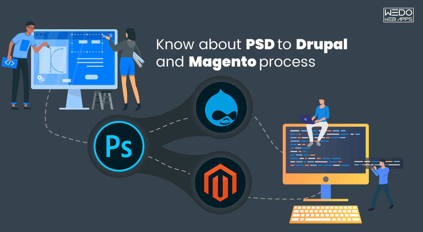 PSD to Drupal and Magento Conversion