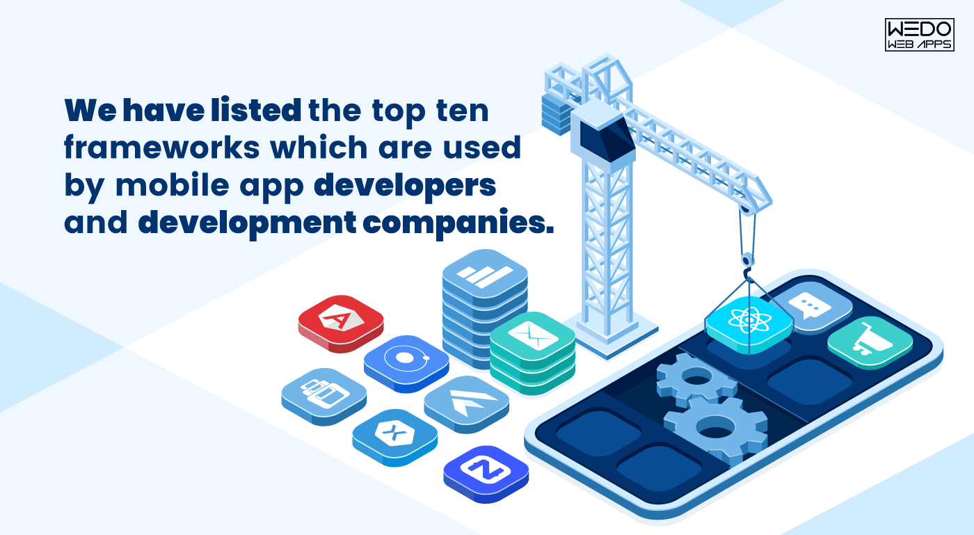 Top 10 mobile app development frameworks in 2019-2020