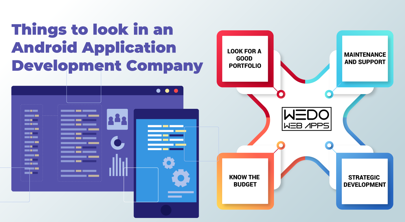 What to look for in an Android application development company
