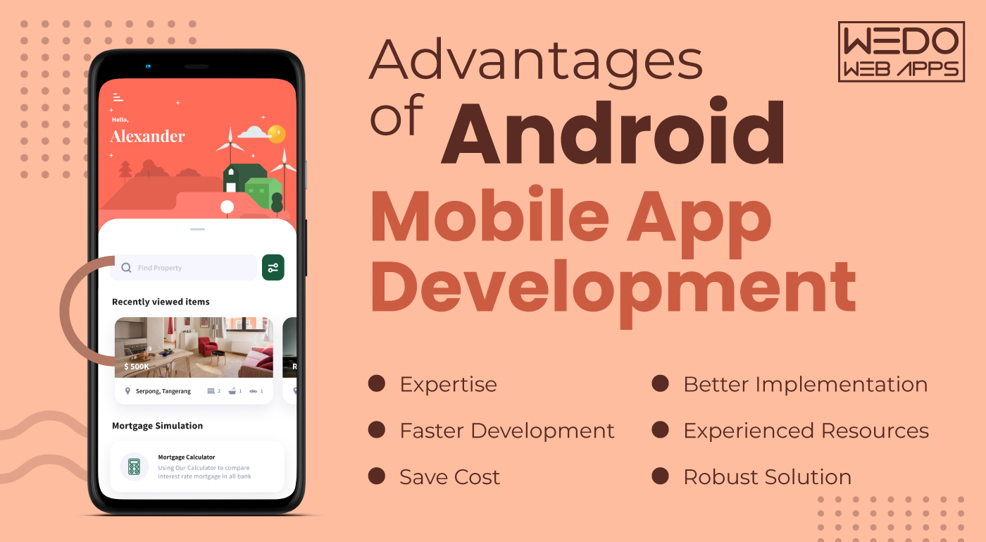 Why choosing Android Application Development Company is an ideal option?