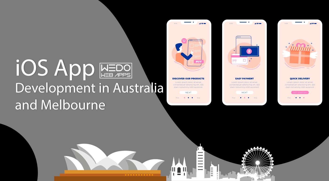 iOS App Development Australia and iOS App Development Melbourne