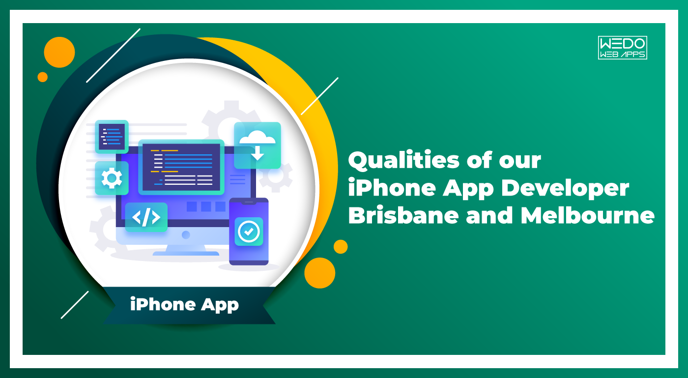 iPhone App Developer in Brisbane and iPhone App Developer in Melbourne