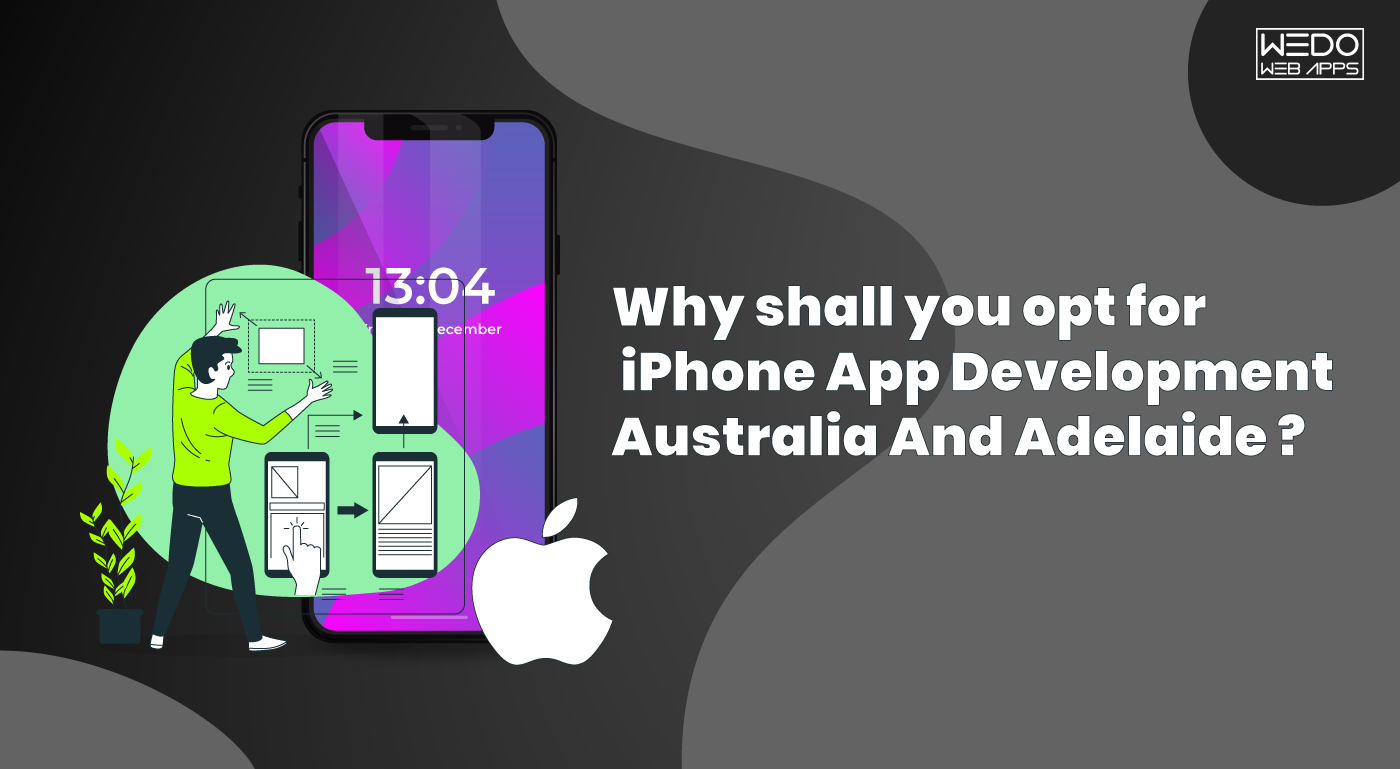 iPhone App Development Australia and iPhone App Development Adelaide