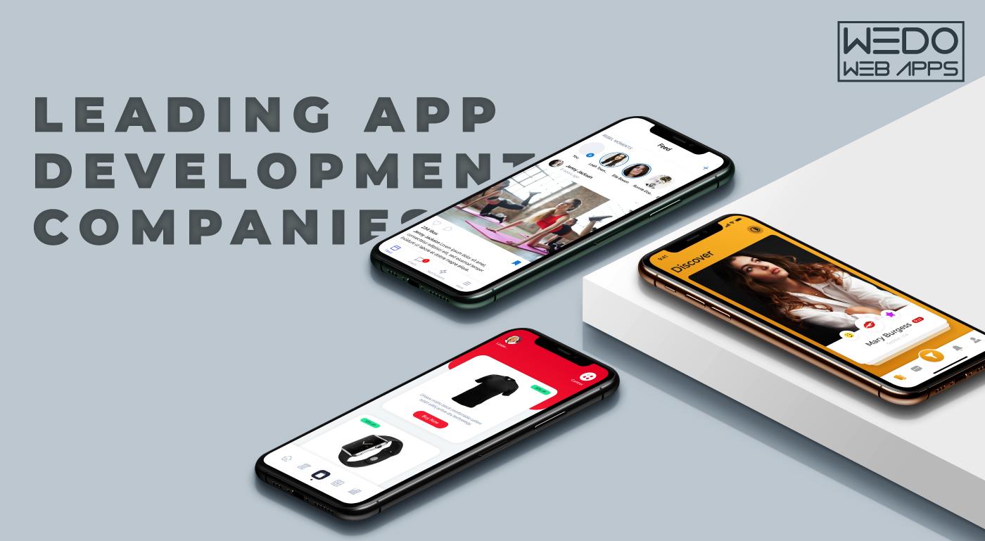 Why is WeDoWebApps among leading App Development Companies?