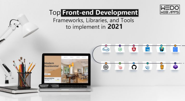 Top Front-End Development Frameworks, Libraries, and Tools to Implement in 2021
