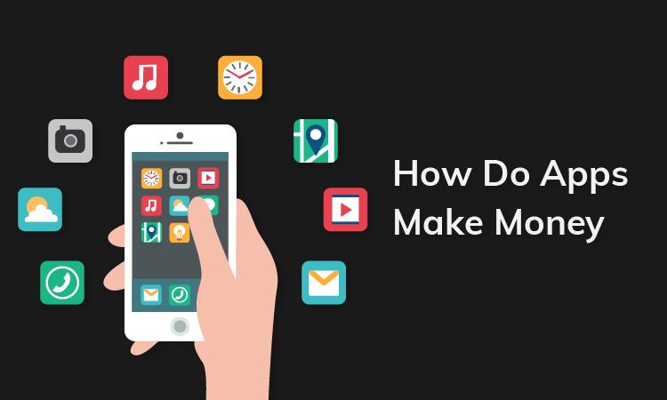 How do apps make money