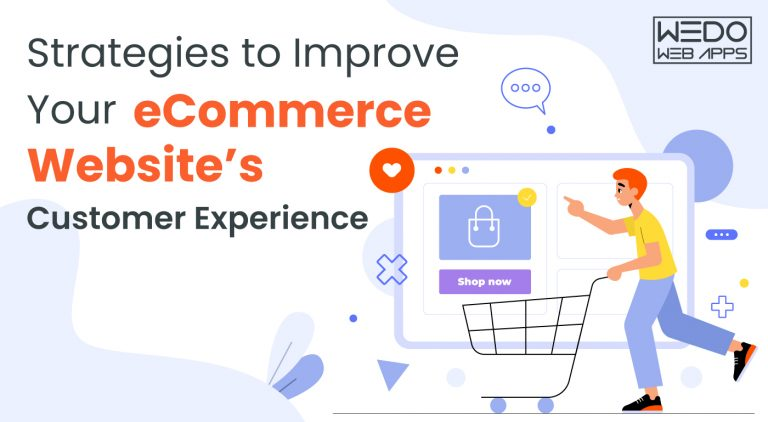 Strategies to Improve Your eCommerce Website's Customer Experience