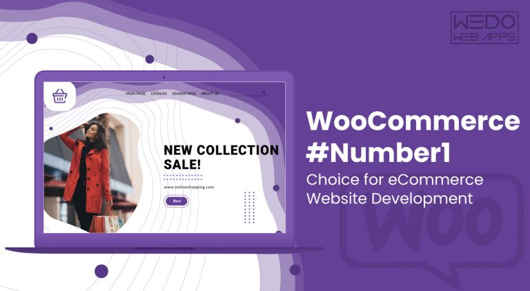 WooCommerce – #Number1 Choice for eCommerce Website Development