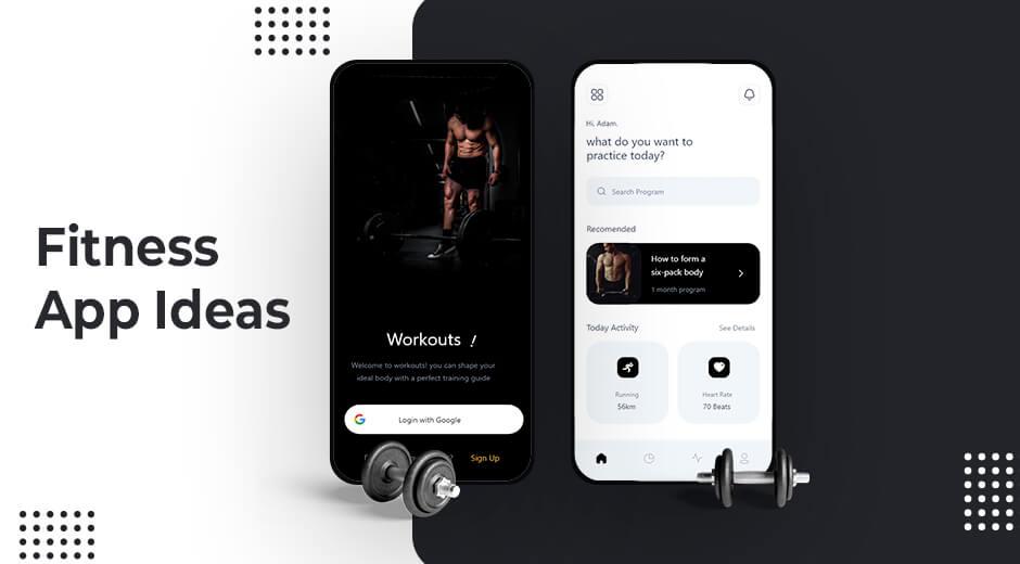 Fitness App Ideas