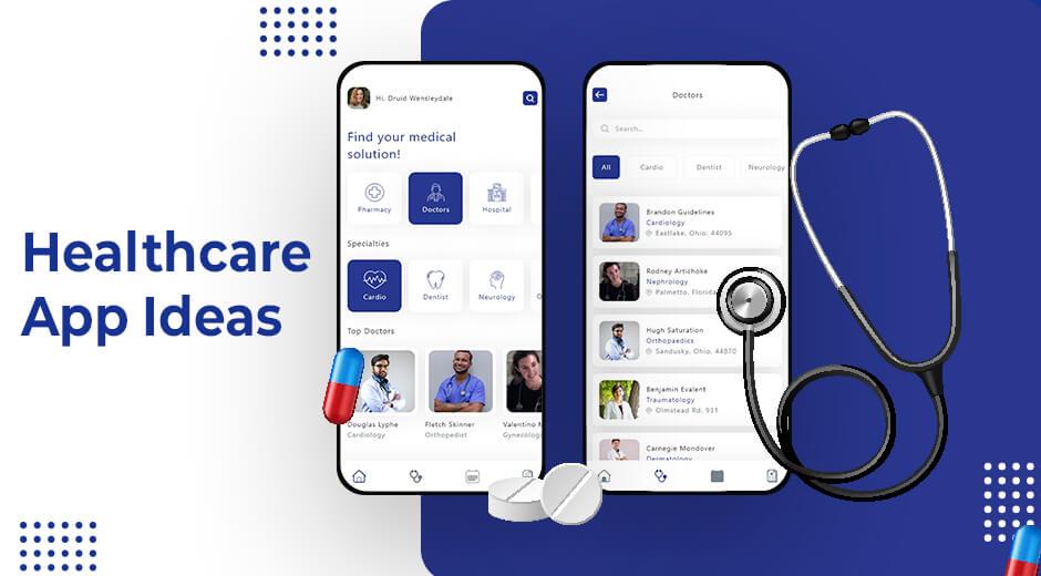 Healthcare App Ideas