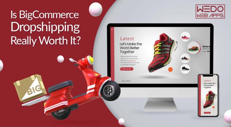 Is BigCommerce Dropshipping Really Worth It?