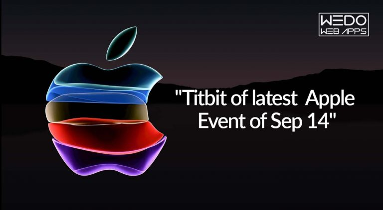 Titbits of Latest Apple Event : Newly Released Devices, and Features