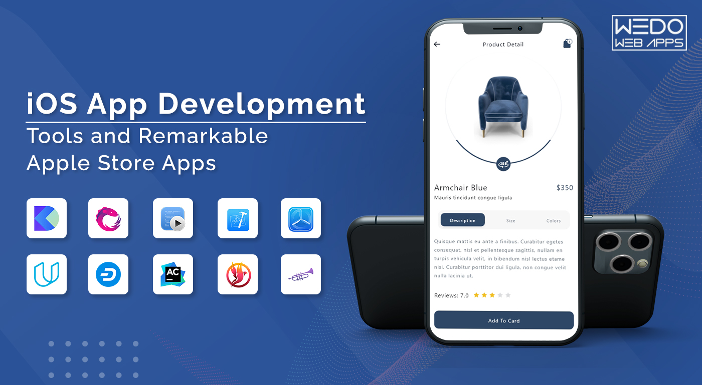 iOS App Development Tools and Remarkable Apple Store Apps