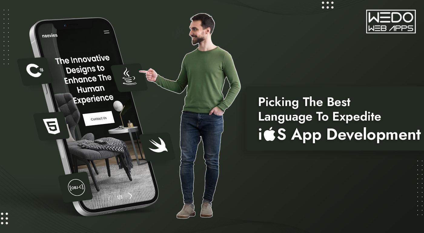 Picking The Best Language To Expedite iOS App Development