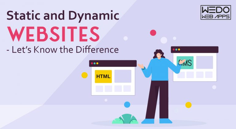 Static and Dynamic Websites – Let's Know the Difference
