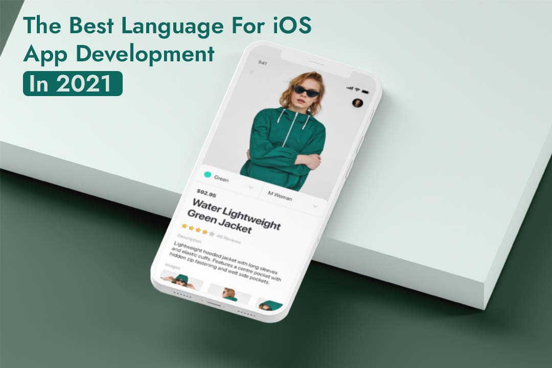 The Best Language For iOS in 2021