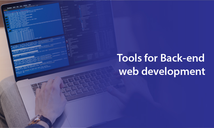 Tools for Back-end web development