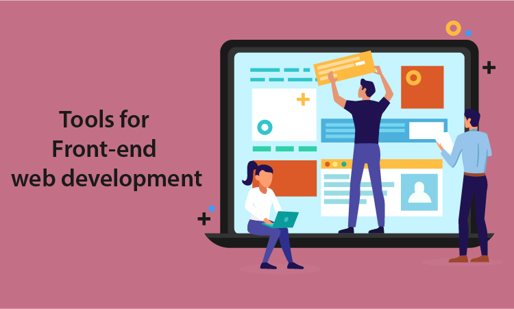 Tools for Front-end web development