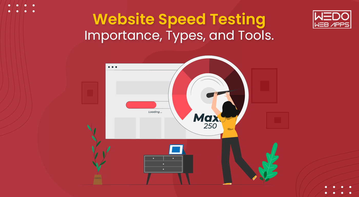 Website Speed Testing – Importance, Types, and Tools